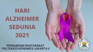 hari alzheimer sedunia 2021 ingatkan pentingnya deteksi dini pada lansia